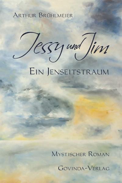 Jessy und Jim – Ein Jenseitstraum