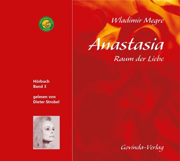 Anastasia, Band 3 • Raum der Liebe (CD; mp3-Hörbuch)