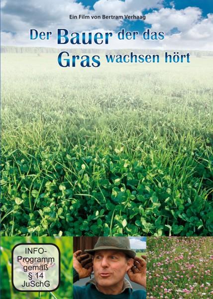 Der Bauer der das Gras wachsen hört