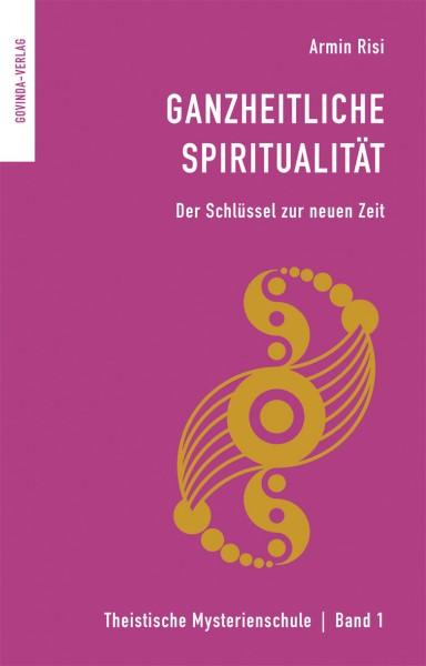 Ganzheitliche Spiritualität