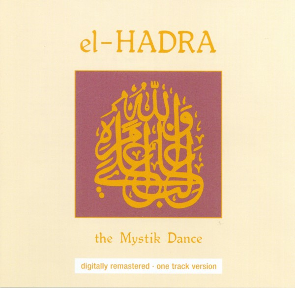 El-Hadra: The Mystic Dance (CD)