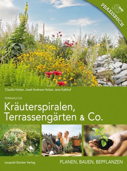 Permakultur: Kräuterspiralen, Terrassengärten & Co.