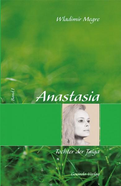 Anastasia, Band 1 • Tochter der Taiga (gebunden)