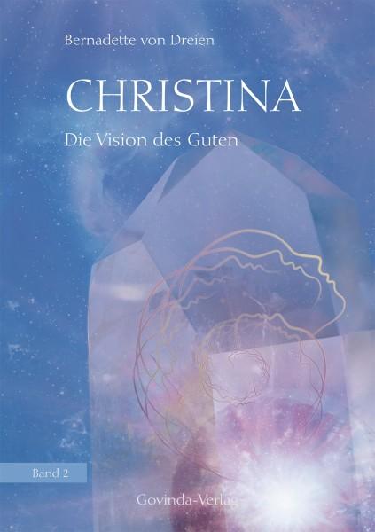 Christina, Band 2: Die Vision des Guten (Mängelexemplar)