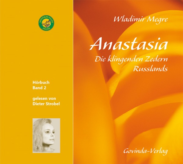 Anastasia, Band 2 • Die klingenden Zedern Russlands (CD; mp3-Hörbuch)