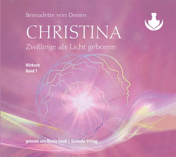 Christina, Band 1: Zwillinge als Licht geboren (CD; mp3-Hörbuch)