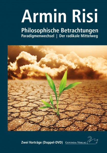 Philosophische Betrachtungen