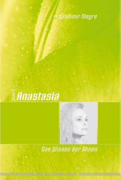 Anastasia, Band 6 • Das Wissen der Ahnen
