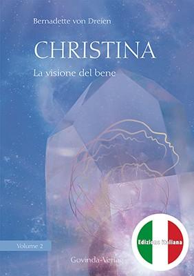 Christina, Volume 2: La visione del bene (italienische Version)