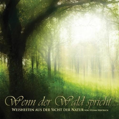 Wenn der Wald spricht ... (CD)