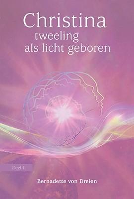 Christina, Deel 1: tweeling als licht geboren (niederländische Version)