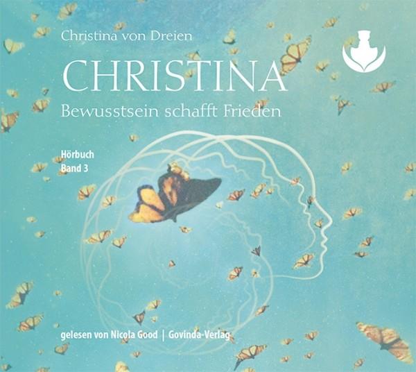Christina, Band 3: Bewusstsein schafft Frieden (CD; mp3-Hörbuch)
